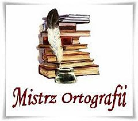 ZOSTAŃ MISTRZEM ORTOGRAFII!!!